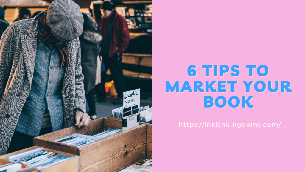 Person browsing through a box full of books. Text on the image: 6 tips to market your book